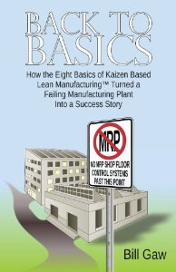 "Lean Manufacturing: ""Back to Basics"""